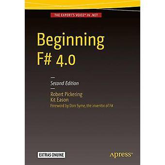 Beginning F# 4.0 - 2016 (2nd Revised edition) by Robert Pickering - Ki