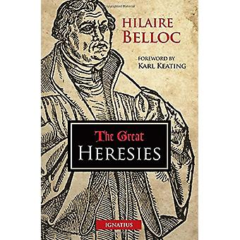 The Great Heresies by Hilaire Belloc - 9781621641384 Book