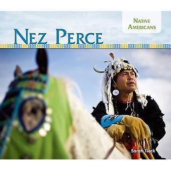 Nez Perce by Sarah Tieck - 9781624035821 Book