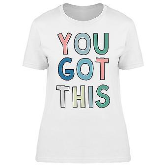You Got This Retro Nineties Motivational Quote Women T-shirt