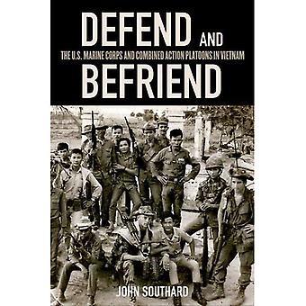 Försvara och bli vän med: US Marine Corps och kombinerade åtgärder plutoner i Vietnam
