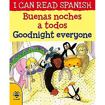 Buenas noches a todos / Goodnight everyone (I CAN READ SPANISH)
