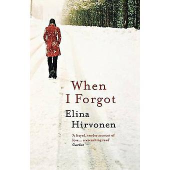 Quando ho dimenticato di Hirvonen & Elina