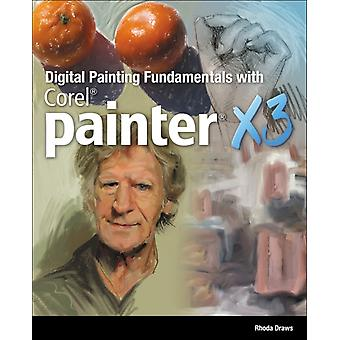 Digital Painting Fundamentals with Corel Painter X3 (Paperback) by Draws Rhonda