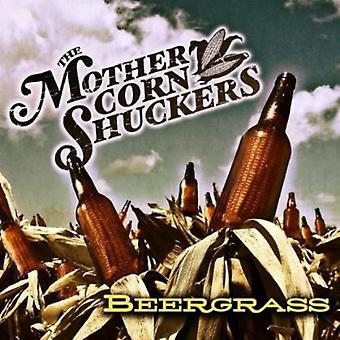 Mother Corn Shuckers - Beergrass [CD] USA import