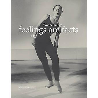 I sentimenti sono fatti - una vita da Yvonne Rainer - 9780262525107 libro
