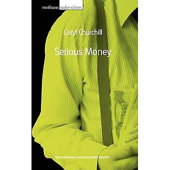 -Serious Money - (New edition) by Caryl Churchill - 9780413771209 Book