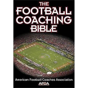 Le Football Coaching Bible par l'Association des entraîneurs de Football américain
