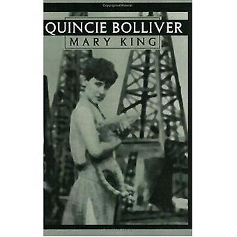Quincie Bolliver by Mary King - Lou Halsell Rodenberger - 97808967244