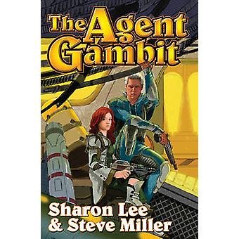 The Agent Gambit by Sharon Lee - Steve Miller - 9781439134078 Book
