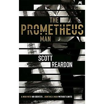 The Prometheus Man by The Prometheus Man - 9781473629028 Book