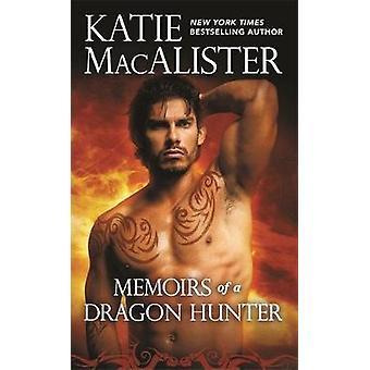 Memoiren eines Drachen Jäger von Memoiren eines Drachen Jäger - 9781538761