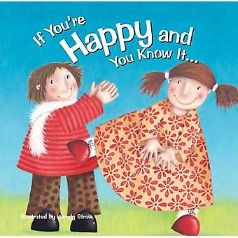 If You're Happy and You Know it by Wendy Straw - 9781782261896 Book