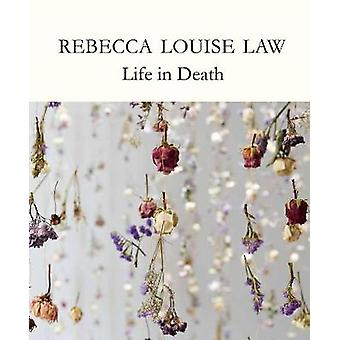 Rebecca Louise Law - Life in Death - 9781842466469 Book