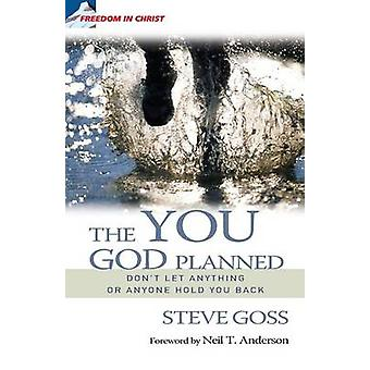 The You God Planned - Don't Let Anyone or Anything Hold You Back by St