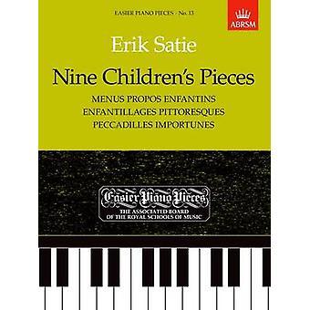 Nine Children's Pieces (Menus Propos Enfantins - Enfantillages Pittor