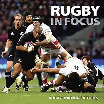 Rugby in Focus - Rugby Union in Pictures by Ammonite Press - Press Ass