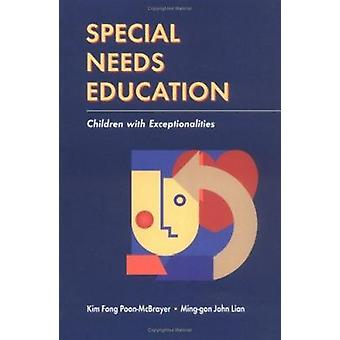 Special Needs Education - Children with Exceptionalities by Kim Fong P