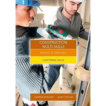 Maths and English for Construction Multi-Skills - Functional Skills by