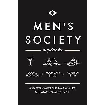 Men's Society - Guide to Social Protocol - Necessary Skills - Superior