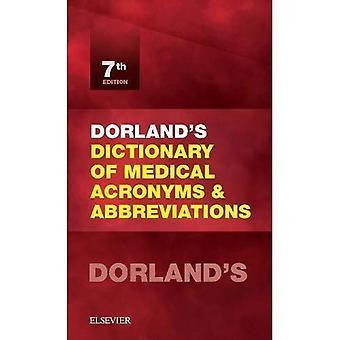 Dizionario di Dorland di medicali acronimi e abbreviazioni, 7e (dizionario di acronimi e abbreviazioni mediche)