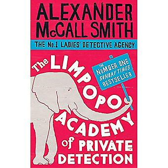 The Limpopo Academy Of Private Detection: Number 13 in series