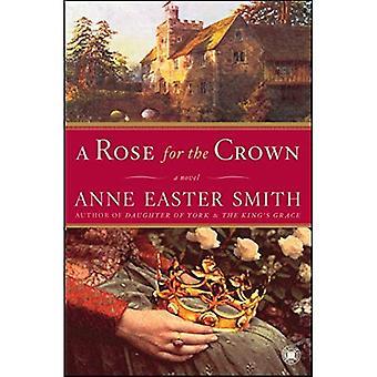Une Rose pour la Couronne
