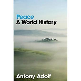 Vrede: Een wereldgeschiedenis