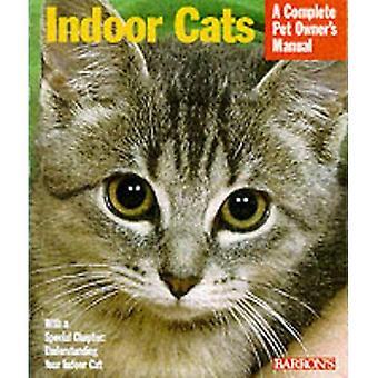 Indoor Cats (Complete Pet Owner's Manual)