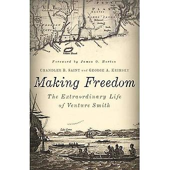 Making Freedom: The Extraordinary Life of Venture Smith (Garnet Books)