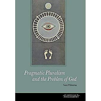 Pragmatic Pluralism and the Problem of God