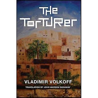 The Torturer: A Novel