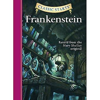 Frankenstein: Retold from the Mary Shelley Original (Classic Starts) [Abridged]
