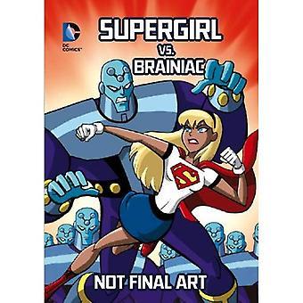Supergirl vs. Brainiac