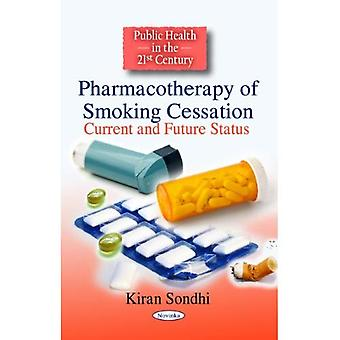 Pharmacotherapy of Smoking Cessation: Current and Future Status