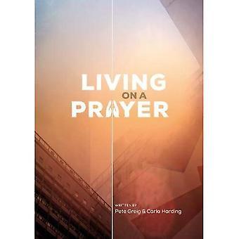 Living on a Prayer: Prayer Booklet