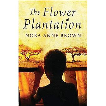Flower Plantation, The