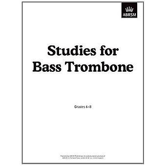 Studies for Bass Trombone