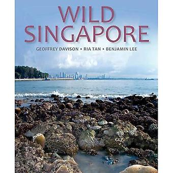 Wild Singapore: In Association with the National Parks Board of Singapore