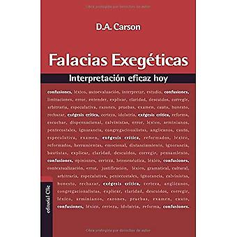Falacias Exegeticas: Interpretacion Eficaz Hoy