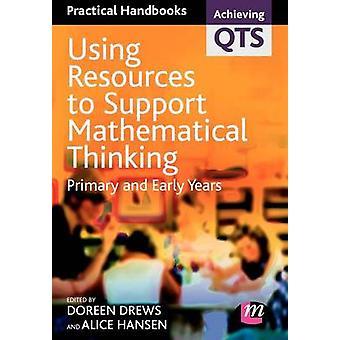 Uso de recursos para apoyar el pensamiento matemático por Doreen Drews