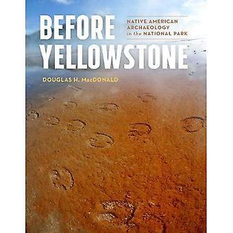 Antes de Yellowstone: Arqueologia indígena no Parque Nacional