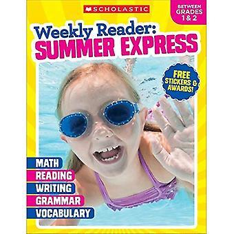 Weekly Reader: Summer Express (Between Grades 1 & 2) (Weekly Reader: Summer Express)
