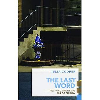 The Last Word: Reviving the Dying Art of Eulogy (Exploded Views)