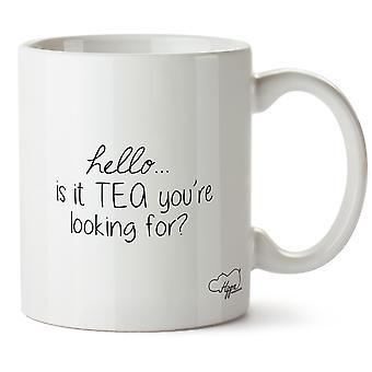 Hippowarehouse Hallo ist es du bist auf der Suche nach Tee? Bedruckte Becher Tasse Keramik 10oz