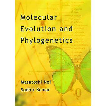 Molecular Evolution and Phylogenetics by Nei & Masatoshi