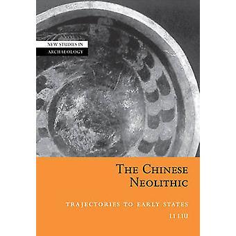 المسارات العصر الحجري الحديث الصينية إلى الدول المبكر قبل ليو آند لي