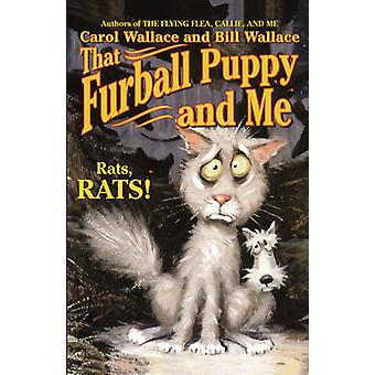 That Furball Puppy and Me by Wallace & Carol