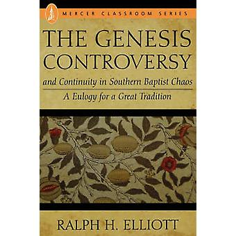 The Genesis Controversy by Elliot & Ralph H.