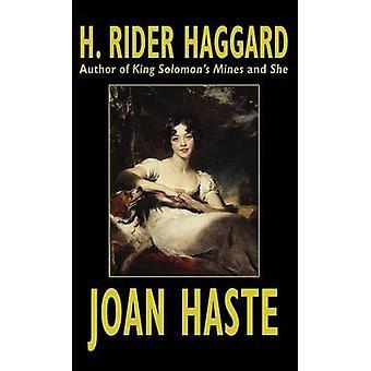Haste de Joan por Haggard & H. Rider